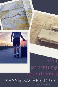 Why prioritising your dreams means sacrificing? – Meet Nita