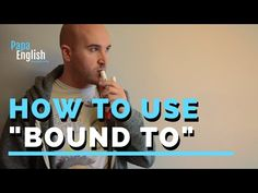 """In today's English lesson we show you how to use """"bound to"""" in sentences! If you want to learn how to use an expression in English, tell us in the comments! English Lessons, English Grammar, Being Used, Sentences, Teaching, Youtube, Frases, Education, Youtubers"""
