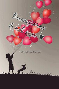 Buongiorno 6 nel mio cuore – MusicLoveSilence