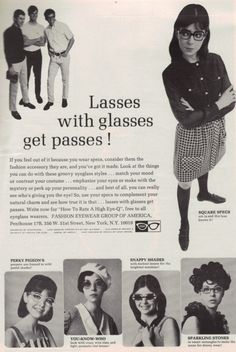 'Lasses with glasses get passes!', 1968 advertisement.