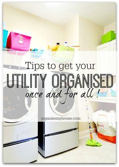 Tips to get your utility room or space more organised - learn loads of tricks in this article