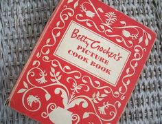 Vintage 1950s Betty Crocker Cookbook -- hope to find one of these to add to my collection.
