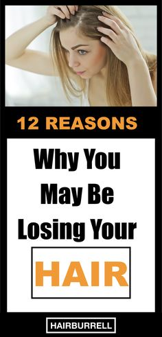 12 Reasons For Hair Loss (and What to do About it)