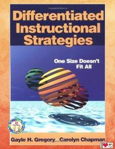 $ #Differentiated Instructional Strategies#, One Size Doesn't Fit All