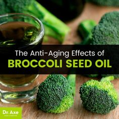 Broccoli Seed Oil: The Next It Oil for Anti-Aging?