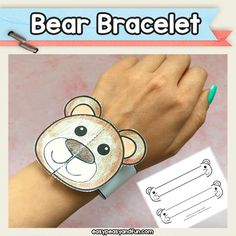 Fun and easy printable bear bracelet - cool bear craft template for kids Teddy Bear Crafts, Teddy Bear Day, Animal Crafts For Kids, Crafts For Kids To Make, Fall Arts And Crafts, Art Drawings For Kids, Bracelet Crafts, Camping Crafts, Preschool Crafts