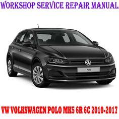 Vw Volkswagen Polo Mk5 6r 6c 2010 2017 Workshop Service Repair Manual Pdf Download Repair Manuals Polo Engine Control Unit