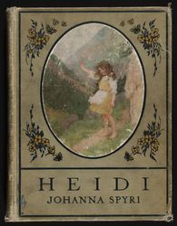 Final series.... to add... Heidi Movie, Vintage Book Covers, Vintage Children's Books, Antique Books, I Love Books, Books To Read, My Books, Great Books, Bibliophile