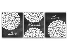 UNFRAMED PRINTS - LUSTER PHOTO PAPER     Set of 3 wall art prints featuring inspirational quote Live, Laugh, Love with modern flower burst