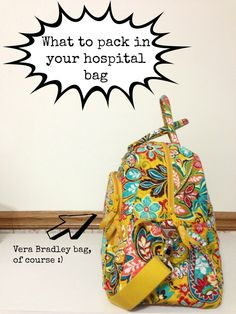 what to pack in your hospital bag when delivering your baby - a great list!