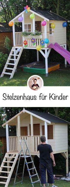 Stilt House - The Project - Leonie& Birthday Present- Stelzenhaus – Das Projekt – Leonie´s Geburtstagsgeschenk The solemn handover of our daughter, because she … -