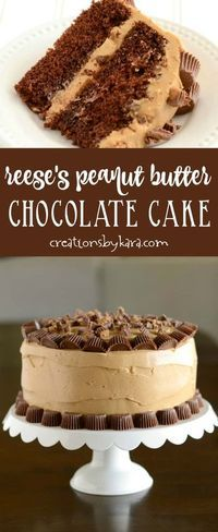 Reese's Peanut Butter Chocolate Cake - chocolate cake with decadent peanut butter frosting and Reese's peanut butter cups. #Reese'scake #peanutbutterchocolate #peanutbutterfrosting