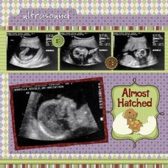 "What to include in a baby scrapbook...tips and suggestions for creating the ultimate scrapbook...""almost here, instead of almost hatched""  I need this."