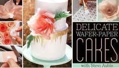 Wafer Paper Flowers: Will they replace gumpaste?