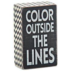 "Outside Lines Box Sign, 3"" x 5"" - Gordmans"