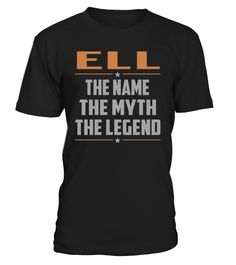 ELL - The Name - The Myth - The Legend #Ell
