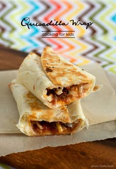quesadilla wrap recipe - great to pack in kids' lunches