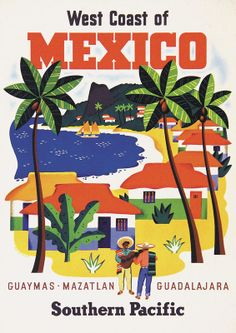 West Coast of Mexico #tourism #poster by Ray Bethers (1955)