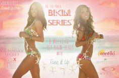 I just signed up ☺    We can't believe it either!!! It's here!  Your 3rd Annual ☀BIKINI SERIES™!!!!!  We want you to have the most memorable summer ever ~ join us for 8 weeks of bikini workouts, prizes, motivation & much more! It's going to be your best summer YET! www.toneitup.com