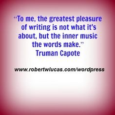 Inspirational Quote for Writers By Truman Capote