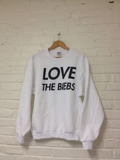 LOVE The Biebs Sweatshirt - Justin Bieber Fans Belieb Believe 009. $23.00, via Etsy.