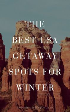 Best Getaway Spots for Winter in the U.S. | Where to road trip in America | USA weekend trip ideas | Read more from Luxury Travel Blogger - Carmen Edelson