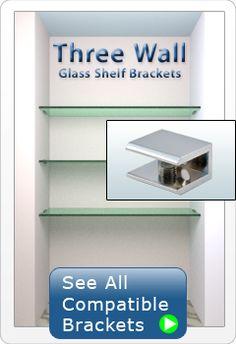 Three Wall Glass Shelf Brackets