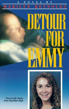 Detour for Emmy by Marilyn Reynolds - was the No. 83 most banned and challenged title 2000-2009