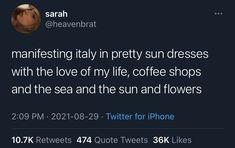 Italian Summer, Coconut Yogurt, Iphone 10, Tweet Quotes, Love Of My Life, Coffee Shop, Wander, Mood, Twitter