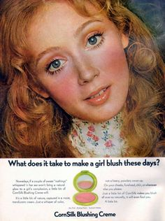"""CornSilk"" 1971 - ""What does it take to make a girl blush these days?"""