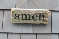 Amen Rustic Sign by HomesteadDesign on Etsy https://www.etsy.com/listing/207682604/amen-rustic-sign