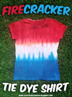 Firecracker Tie Dye Patriotic T-shirt diy diy ideas diy crafts do it yourself diy projects tie dye diy tutorial tie dye shirt labor day labor day crafts labor day projects labor day ideas 4th Of July Party, July 4th, Kids Crafts, Summer Crafts, Jar Crafts, Toddler Crafts, Ty Dye, Shirt Diy, Diy Tie Dye Shirts