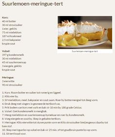 Rainbow Gospel Radio | Suurlemoen-meringue-tert Lemon Recipes, Tart Recipes, Sweet Recipes, Pastry Recipes, Baking Recipes, Lemon Meringue Tart, Meringue Pie, Kos, Milktart Recipe