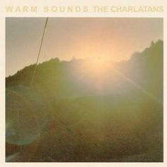 Warm Sounds - EP: The Charlatans UK: MP3 Downloads