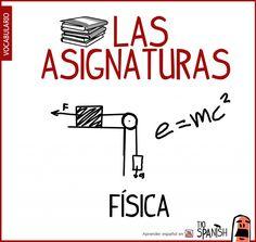 Física, nombre de las asignaturas en español - School subjects in spanish vocabulary