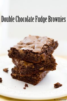 Double Chocolate Fudge Brownies | www.alattefood.com/ | The BEST homemade brownie recipe I've ever had! So easy too!
