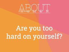 Question of the day... #ABOUTWOMEN #TooHardOnYourself #Judgment #LetGo  Join the judgment-free convHERsation... https://www.facebook.com/groups/NikkiNiglABOUTWOMEN/