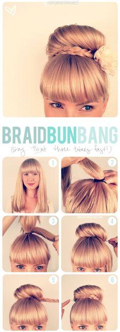 DIY - Braided Bun with Bangs