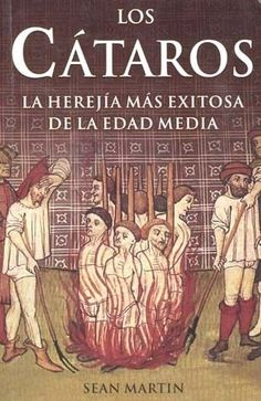 LOS CATAROSAutor: SEAN MARTINEditorial: GRUPO EDITORIAL TOMO, Páginas: 204El catarismo fue sin duda la herejía más popular de la Edad Media