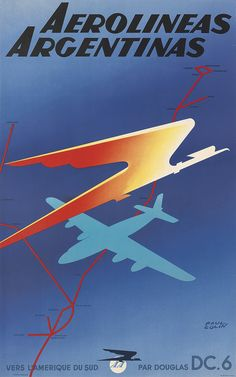 Aerolineas Argentinas by Paul Colin. Circa 1950. With the introduction of the DC-6s to their fleet, Aerolineas Argentinas finally had the capability of flying at night.