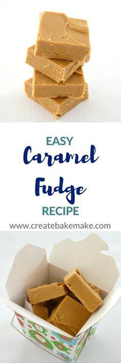 Easy Caramel Fudge Recipe - Create Bake Make Easy Caramel Fudge Recipe, Fudge Recipes, Candy Recipes, Sweet Recipes, Baking Recipes, Dessert Recipes, Caramel Recipes, Dessert Bars, Oh Fudge
