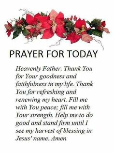 Prayer for today day morning Prayer Scriptures, Bible Prayers, Faith Prayer, God Prayer, Power Of Prayer, Bible Verses, Good Morning Prayer, Morning Blessings, Morning Prayers