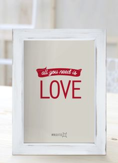 All you need is love. [Cuadros con frases]