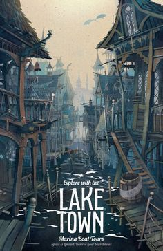 Lake Town travel poster by The Green Dragon Inn #hobbit #fanart