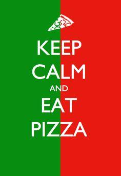 ...Eat Pizza