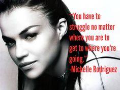 Michelle Rodriguez Quote