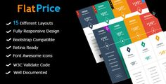 FlatPrice - Responsive Bootstrap Pricing Tables FlatPrice is a Flat responsive bootstrap pricing tables. 15 different pricing table layouts, Simple to implement, Just copy the HTML and link to the CSS file. No JavaScript required!. You can easily edit, change and customize them for yourself.