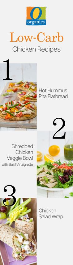 From a tasty flatbread to a delicious wrap, simply meal prep O Organics® chicken now and enjoy these three low-carb recipes later!