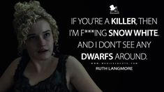 Ruth Langmore: If you're a killer, then I'm f***ing Snow White. And I don't see any dwarfs around. Tv Show Quotes, Movie Quotes, Funny Quotes, Funny Memes, Ozark Show, Ozark Netflix, Netflix Quotes, Net Flix, Missouri