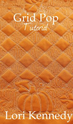 Grid Pop and Oak Leaf Free Motion Quilting- Lots of tutorials for quilting